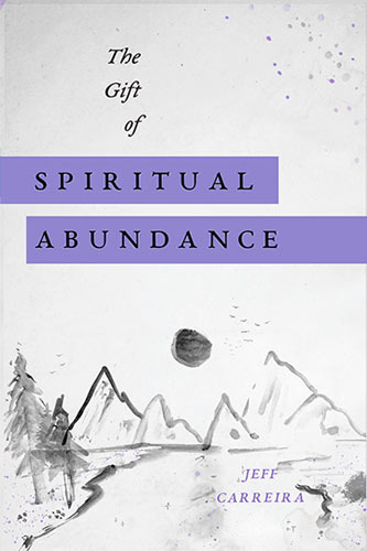 "Featured image for ""The Gift of Spiritual Abundance"""