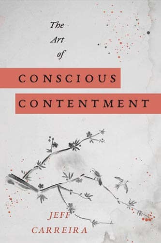 "Featured image for ""The Art of Conscious Contentment"""