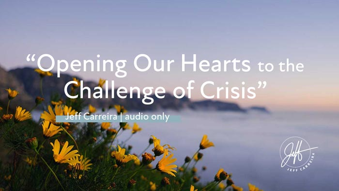 """Featured image for """"""""Opening Our Hearts to the Challenge of Crisis"""""""""""