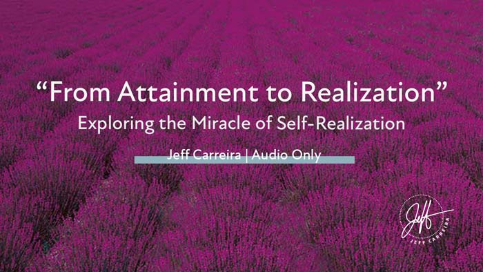 """Featured image for """"""""From Attainment to Realization: Exploring the Miracle of Self-Realization"""""""""""