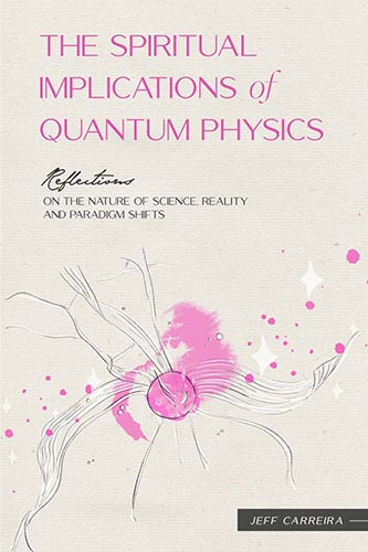 "Featured image for ""The Spiritual Implications of Quantum Physics"""
